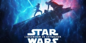 5 raisons de voir Star Wars : L'ascension de Skywalker