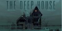 The Deep House ou les fantômes du lac